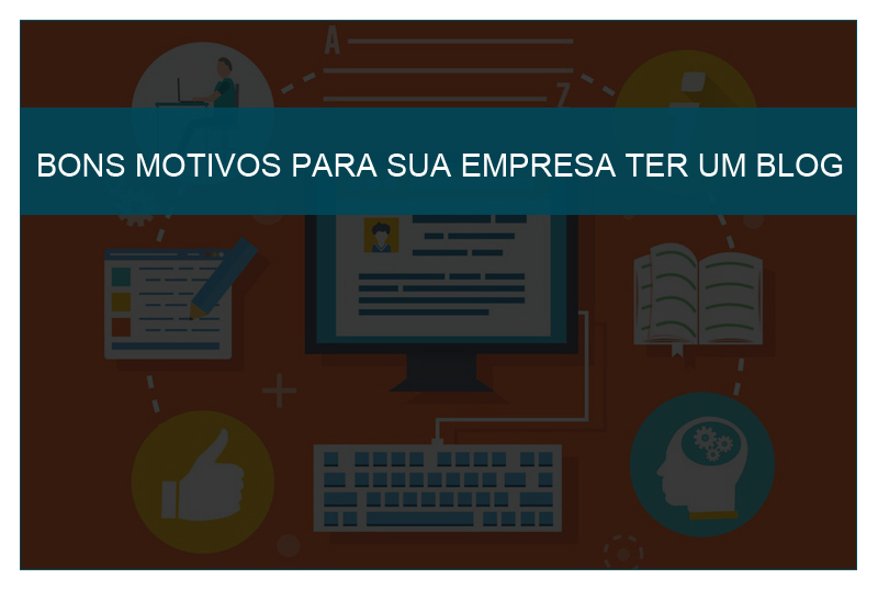Imagede destaque de Bons motivos para sua empresa ter um blog